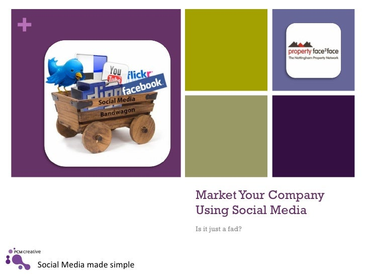 Market Your Company Using Social Media  Is it just a fad?
