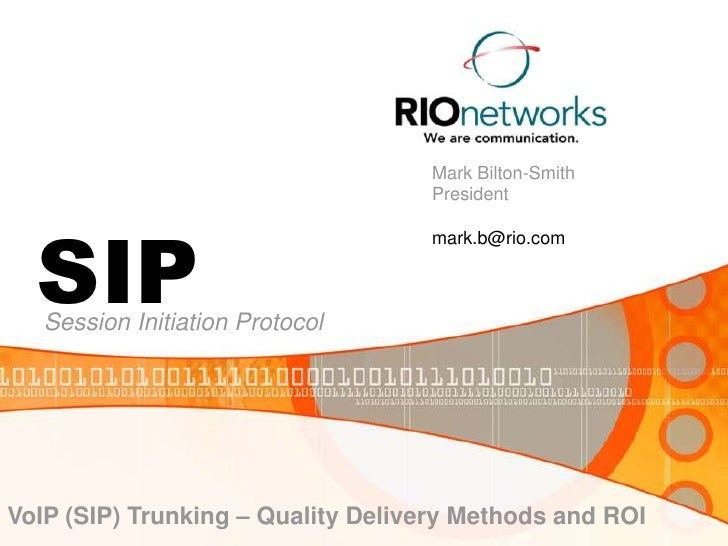 Mark Bilton-Smith                                    President       SIP                                    mark.b@rio.com...