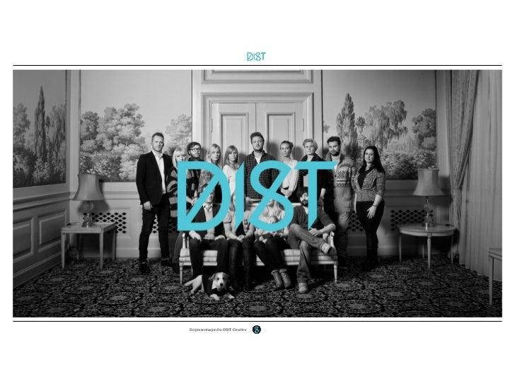 En presentasjon fra DIST Creative