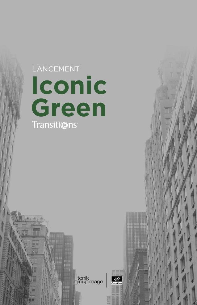 Lancement Iconic  Green