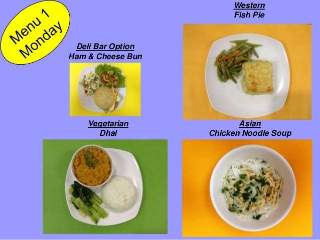 Asian Chicken Noodle Soup Deli Bar Option Ham & Cheese Bun Vegetarian Dhal Western Fish Pie