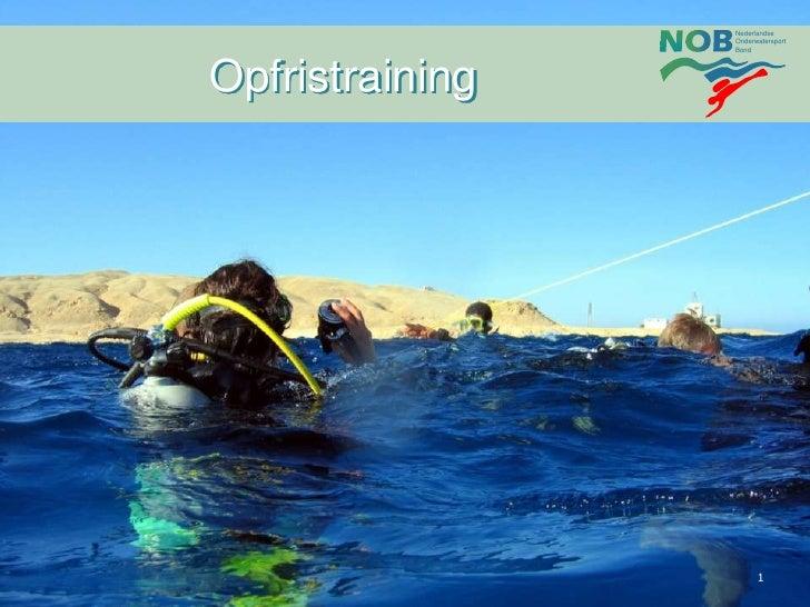 Nederlandse                 Onderwatersport                 BondOpfristraining                       1
