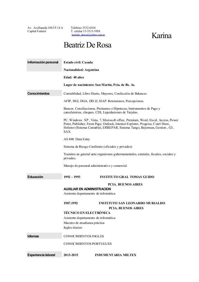 Karina Beatriz De Rosa Información personal Estado civil: Casada Nacionalidad: Argentina Edad: 40 años Lugar de nacimiento...