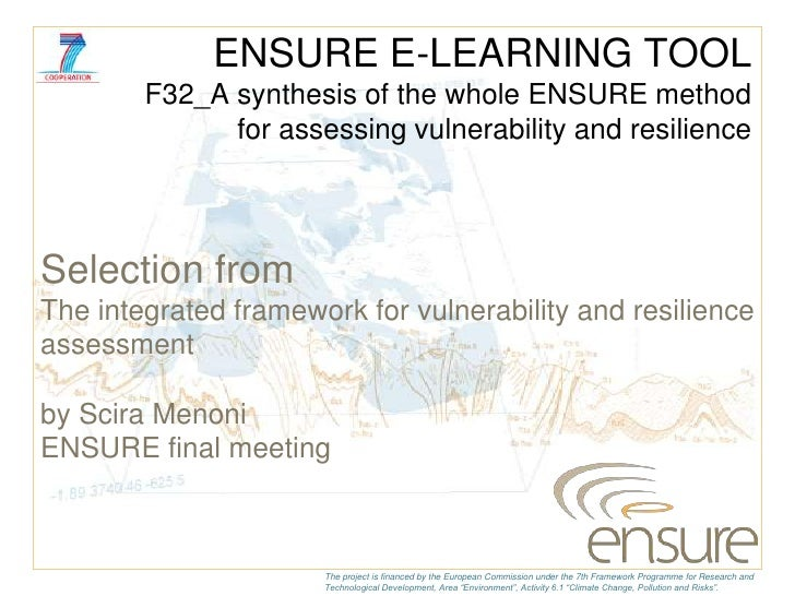 ENSURE E-LEARNING TOOL        F32_A synthesis of the whole ENSURE method              for assessing vulnerability and resi...