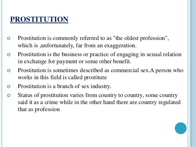 introduction of prostitution Human trafficking and regulating prostitution samuel lee  1 introduction markets for sex and markets for human organs are examples of semi-coerced markets, where.