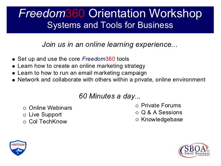 Freedom360 Orientation Workshop            Systems and Tools for Business           Join us in an online learning experien...