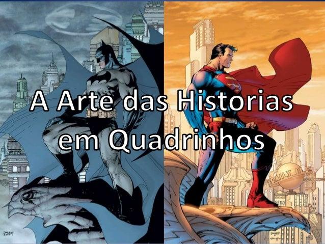 Banda desenhada, BD, história aos quadradinhos (português europeu) ou história em quadrinhos, quadrinhos, gibi, HQ, revist...