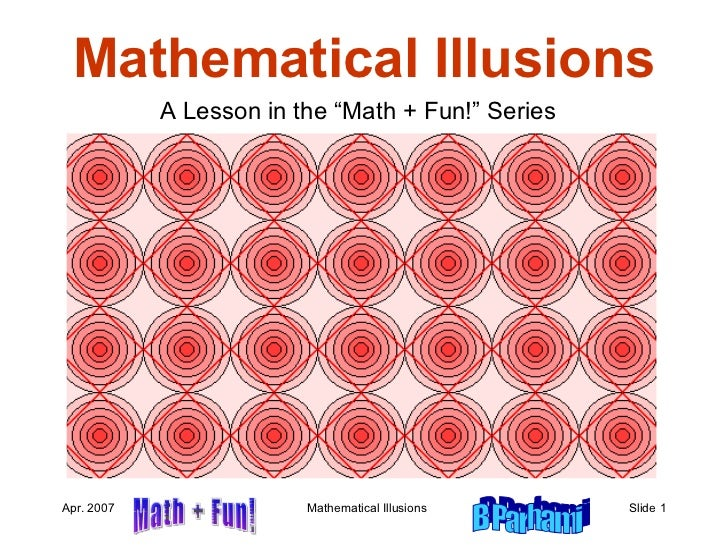 "Mathematical Illusions A Lesson in the ""Math + Fun!"" Series"