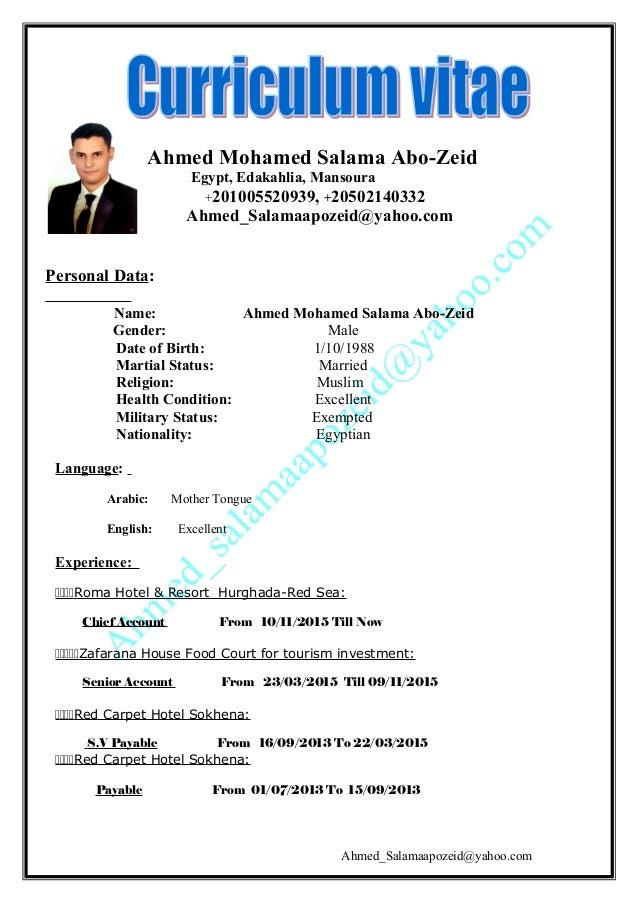 Ahmed Mohamed Salama Abo-Zeid Egypt, Edakahlia, Mansoura +201005520939, +20502140332 Ahmed_Salamaapozeid@yahoo.com Persona...