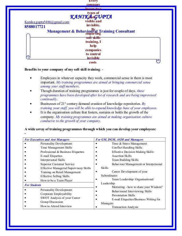 KANIKA GUPTA Kanika.gupta5486@gmail.com 8588017721 Management & Behavioural Training Consultant Benefits to your company o...