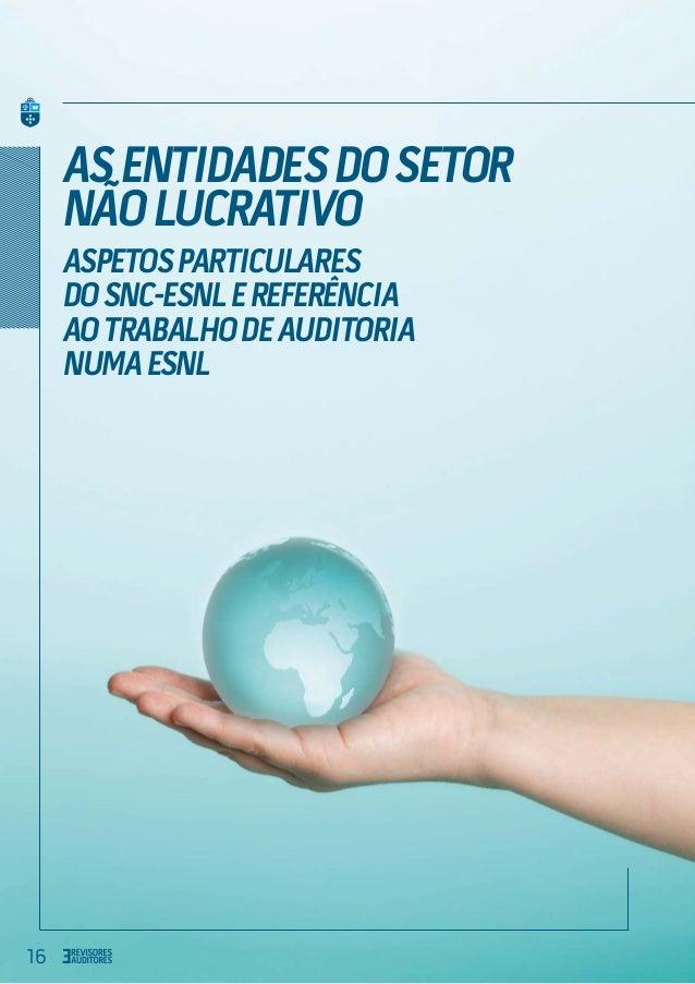16 AsEntidadesdoSetor NãoLucrativo AspetosParticulares doSNC-ESNLeReferência aoTrabalhodeAuditoria numaESNL