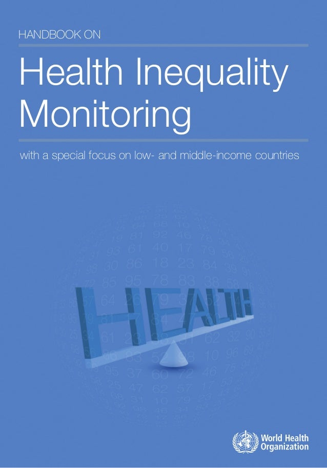 Handbook on Health Inequality Monitoring with a special focus on low- and middle-income countries