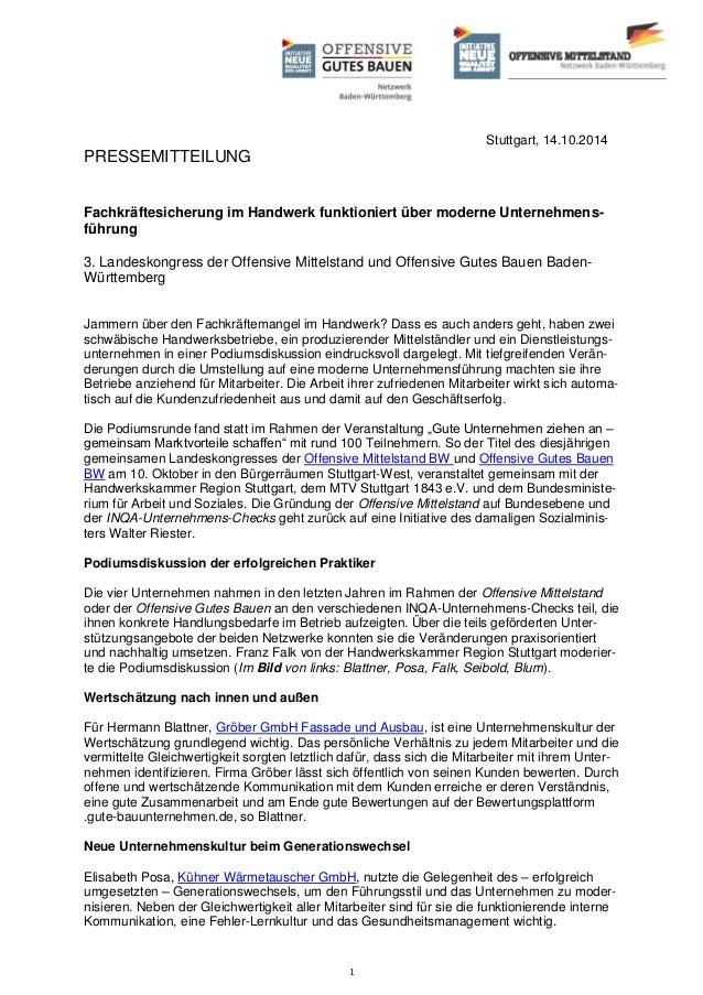 1 Stuttgart, 14.10.2014 PRESSEMITTEILUNG Fachkräftesicherung im Handwerk funktioniert über moderne Unternehmens- führung 3...