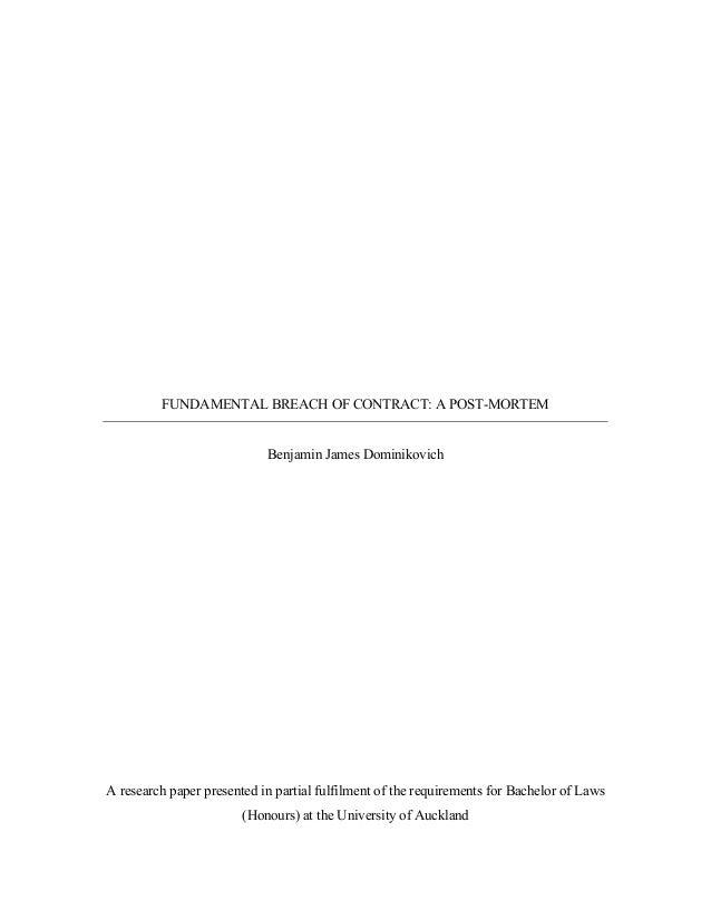 FUNDAMENTAL BREACH OF CONTRACT: A POST-MORTEM Benjamin James Dominikovich A research paper presented in partial fulfilment...