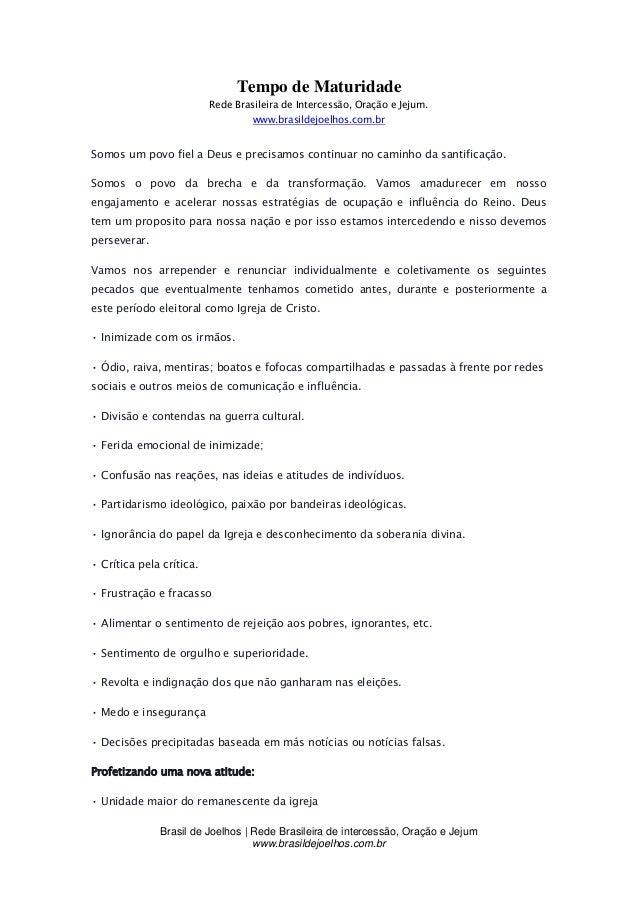 Brasil de Joelhos | Rede Brasileira de intercessão, Oração e Jejum www.brasildejoelhos.com.br Tempo de Maturidade Rede Bra...