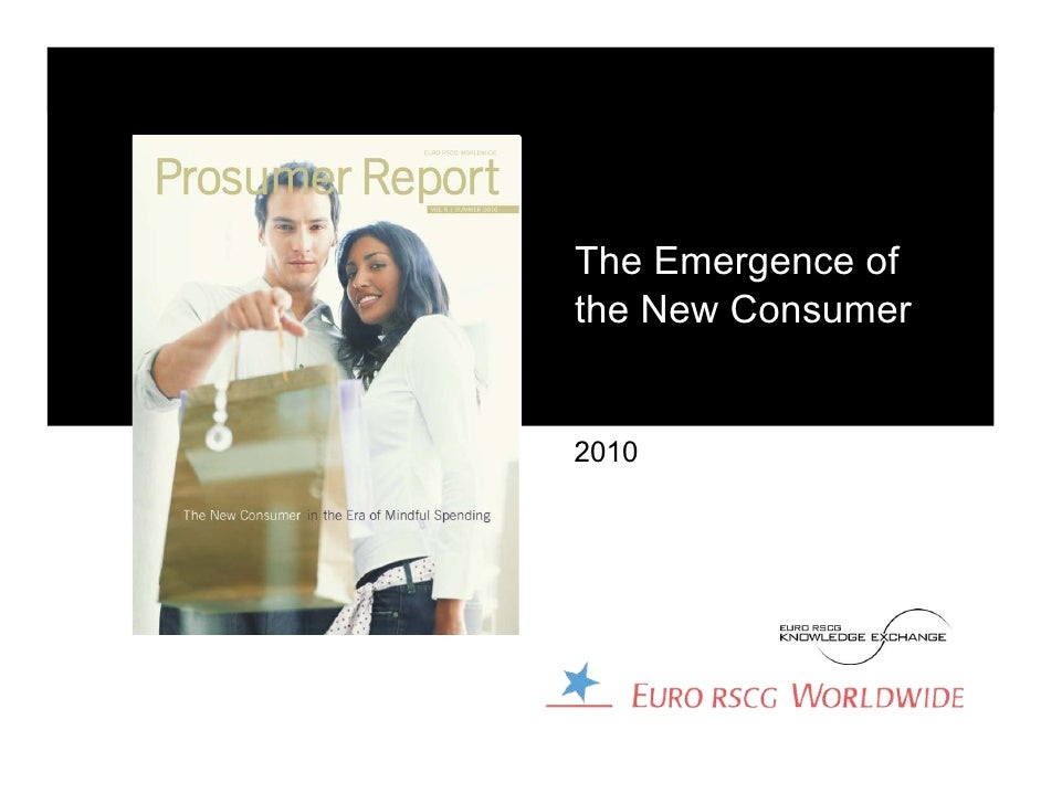 The Emergence ofthe New Consumer2010
