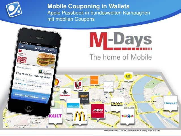 Mobile Couponing in WalletsApple Passbook in bundesweiten Kampagnenmit mobilen Coupons                      Frank Schleime...