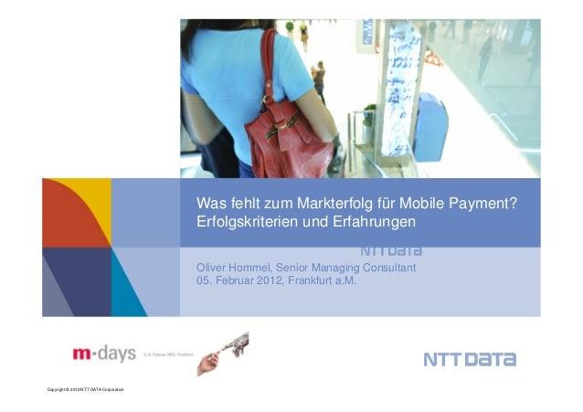 Was fehlt zum Markterfolg für Mobile Payment?                                        Erfolgskriterien und Erfahrungen     ...