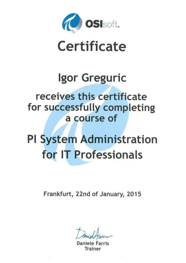 Osisoft Pi System Administration For It Profesionals Certificate