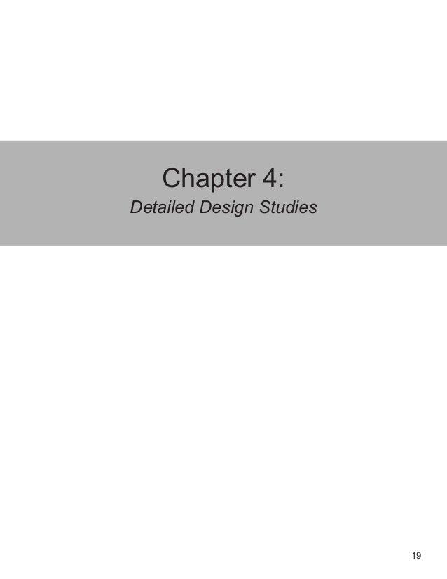 19 Chapter 4: Detailed Design Studies