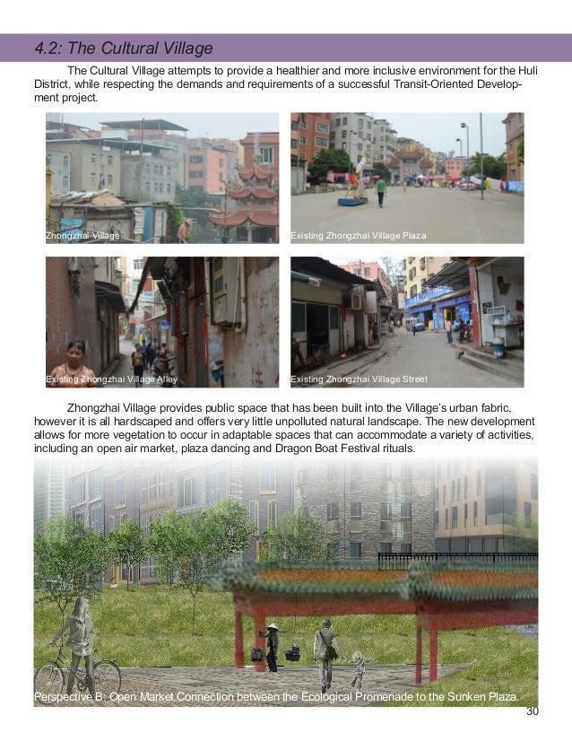 30 4.2: The Cultural Village Zhongzhai Village Existing Zhongzhai Village Plaza Existing Zhongzhai Village StreetExisting ...