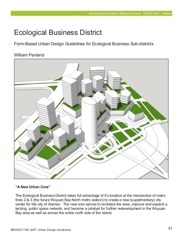 """51 Eco-Business District: William Penland - MUDD 5602 - Walters """"A New Urban Core"""" The Ecological Business District takes ..."""