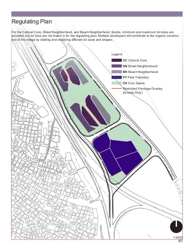 61 Regulating Plan 1:3000 Legend CC Cultural Core SN Street Neighborhood BN Beach Neighborhood Restricted Frontage Overlay...