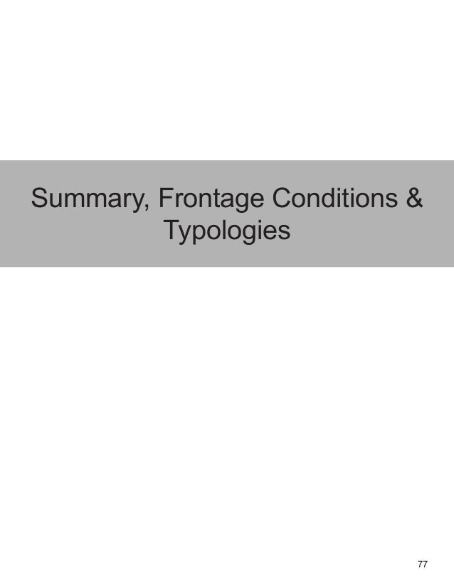 77 Summary, Frontage Conditions & Typologies