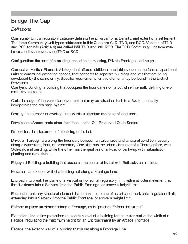 92 Bridge The Gap Definitions Community Unit: a regulatory category defining the physical form, Density, and extent of a s...