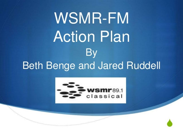 S WSMR-FM Action Plan By Beth Benge and Jared Ruddell