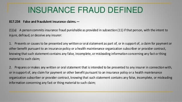 insurance company frauds - 1 INSURANCE FRAUD TRAINING PRESENTATION