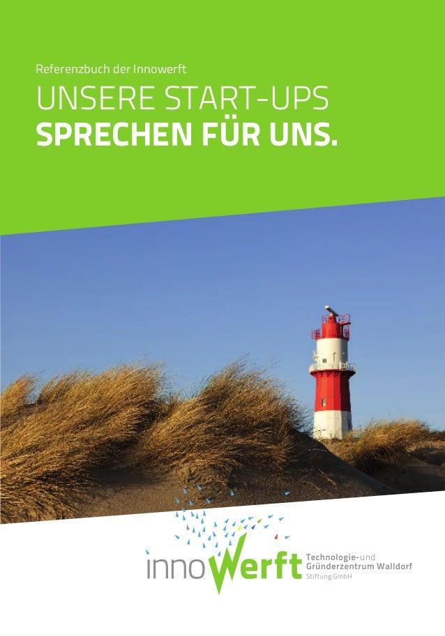 Referenzbuch der Innowerft UNSERE START-UPS SPRECHEN FÜR UNS.