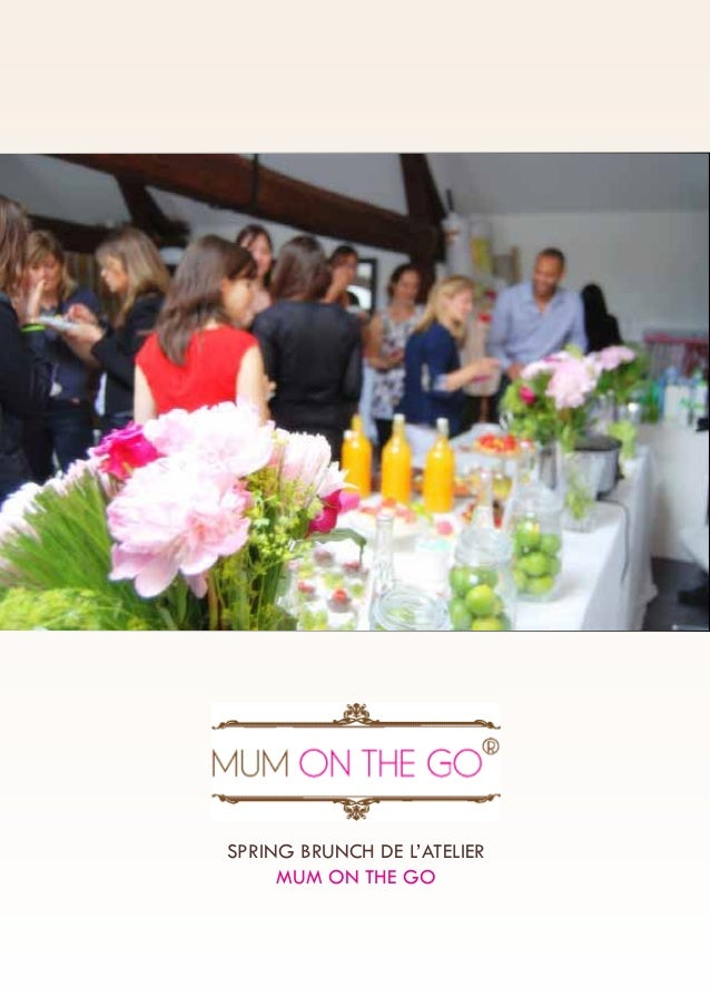 SPRING BRUNCH DE L'ATELIER MUM ON THE GO