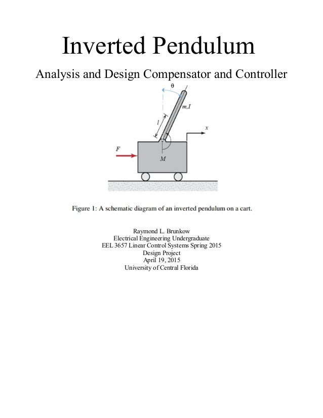 inverted pendulum thesis Master thesis construction and control of an inverted pendulum 2000-06-20 2 outline • introduction the first chapter presents the problem and goal of this master thesis and gives the background to what saab ericsson space will use the equipment for.