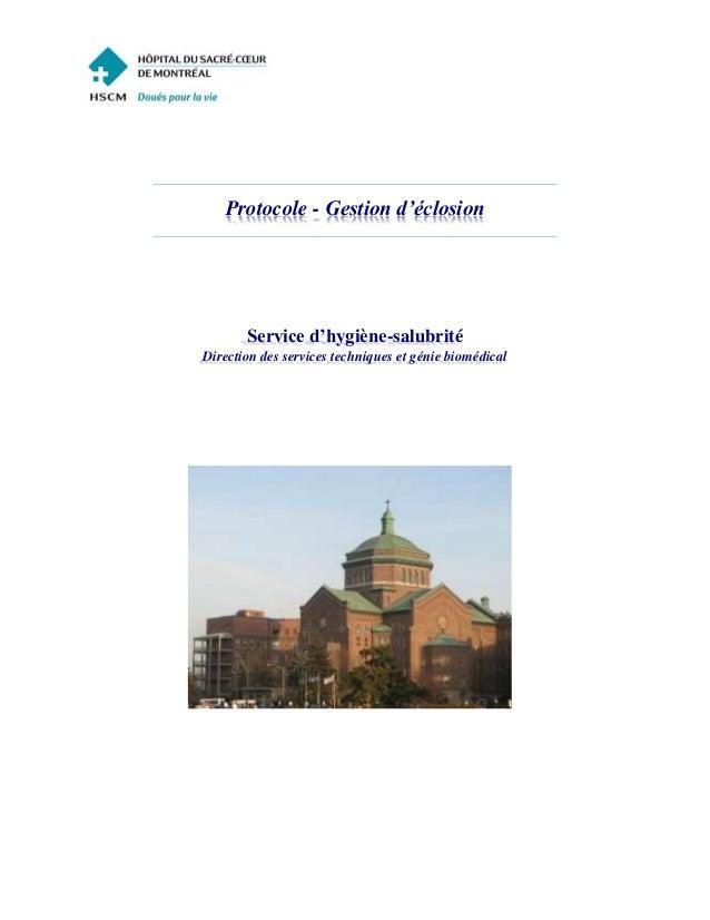Protocole - Gestion d'éclosion Service d'hygiène-salubrité Direction des services techniques et génie biomédical