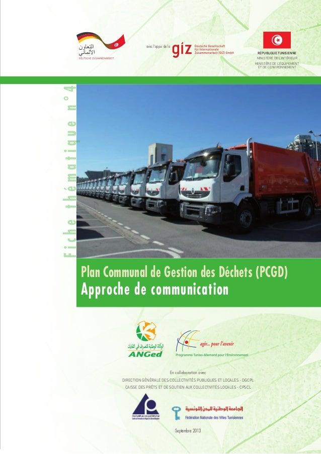 avec l'appui de la Plan Communal de Gestion des Déchets (PCGD) Approche de communication république tunisienne Ministère d...