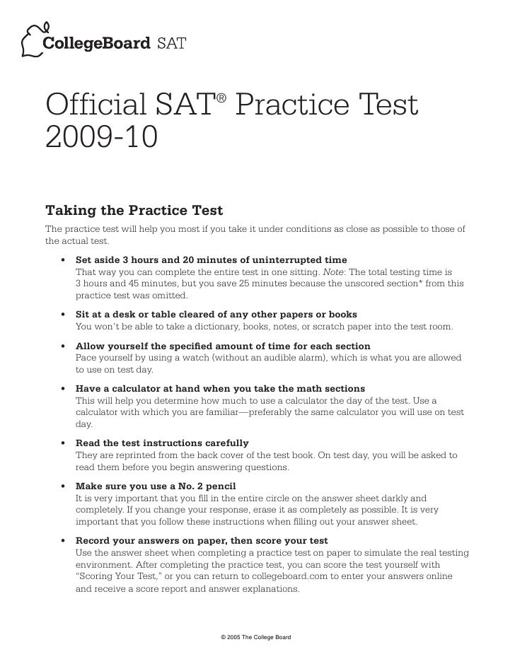 Official SAT Practice Test              ®   2009-10  Taking the Practice Test The practice test will help you most if you ...
