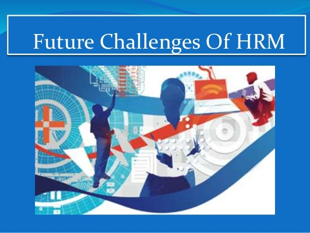 the importance of hrm What is human resources management resource needs must be taken into account in getting everyone to meet organisational objectives, and that this will be to the advantage of everyone concerned hence people are important whether they are full- or part- time employees, permanent or temporary, or contract workers who are actually employed by.