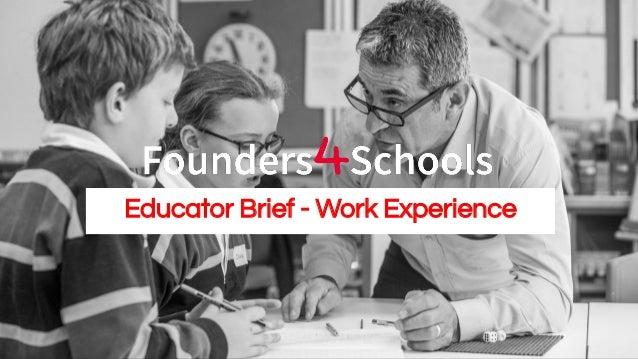 Educator Brief - Work Experience