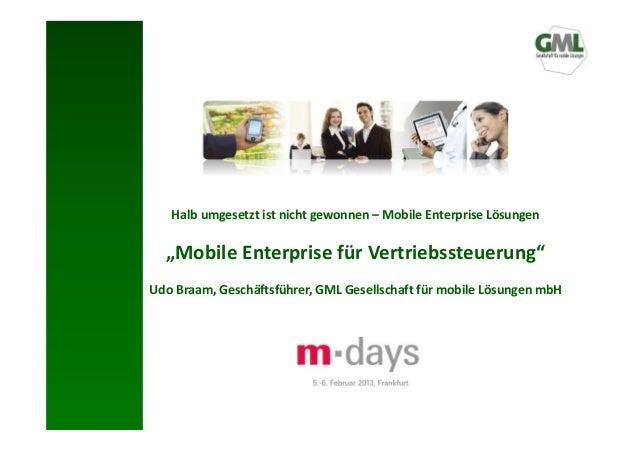 """Halb umgesetzt ist nicht gewonnen – Mobile Enterprise Lösungen  """"Mobile Enterprise für Vertriebssteuerung""""Udo Braam, Gesch..."""