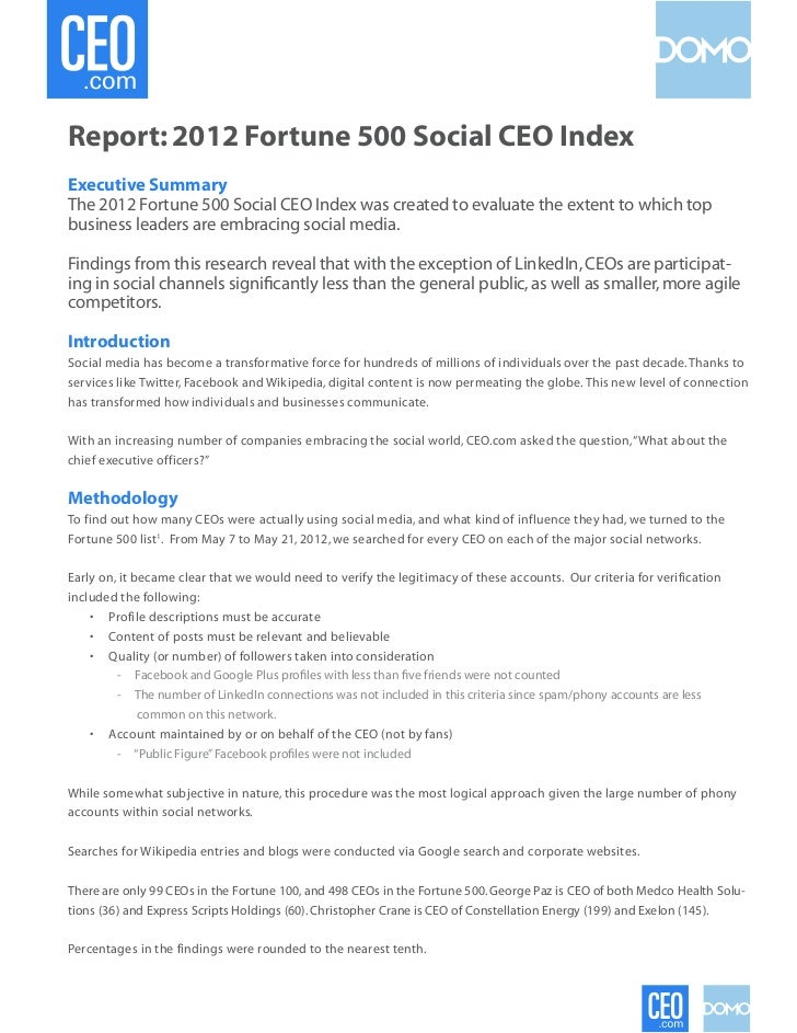 Report: 2012 Fortune 500 Social CEO IndexExecutive SummaryThe 2012 Fortune 500 Social CEO Index was created to evaluate th...