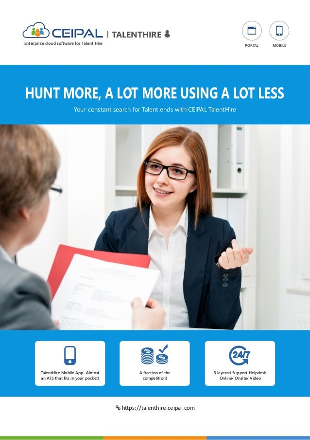 HUNT MORE, A LOT MORE USING A LOT LESS TalentHire Mobile App- Almost an ATS that fits in your pocket! A fraction of the com...