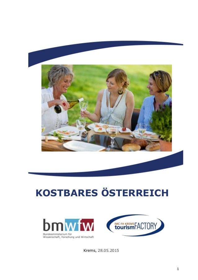 1 Krems, 28.05.2015 KOSTBARES ÖSTERREICH