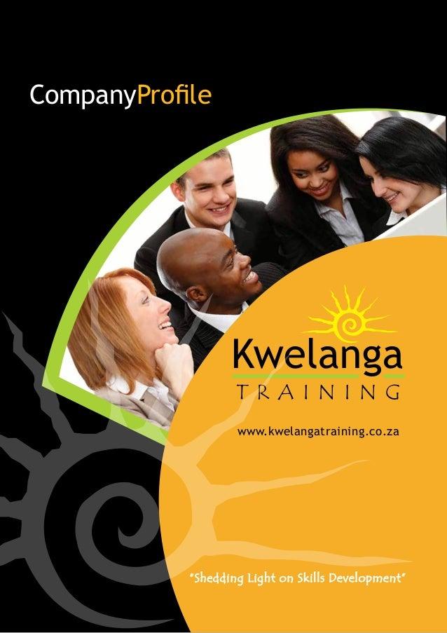 Kwelanga company profile companyprofile kwelangatraining shedding light on skills development malvernweather Gallery