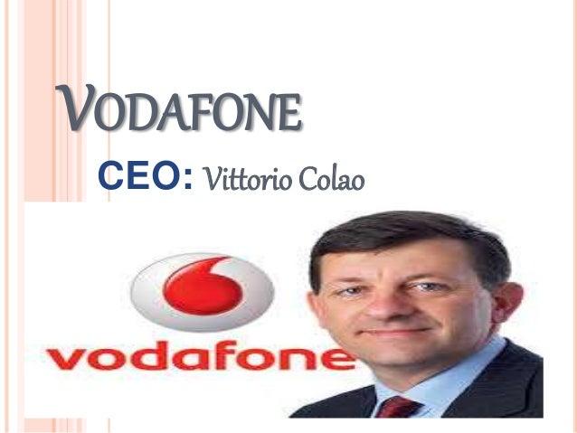 VODAFONE CEO: Vittorio Colao