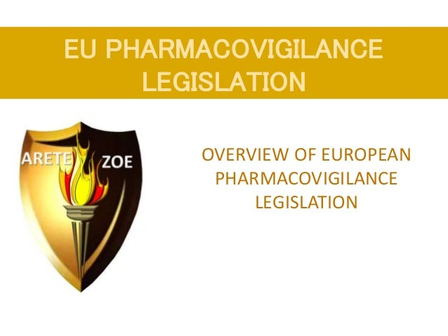 Eu pharmacovigilance legislation an overview