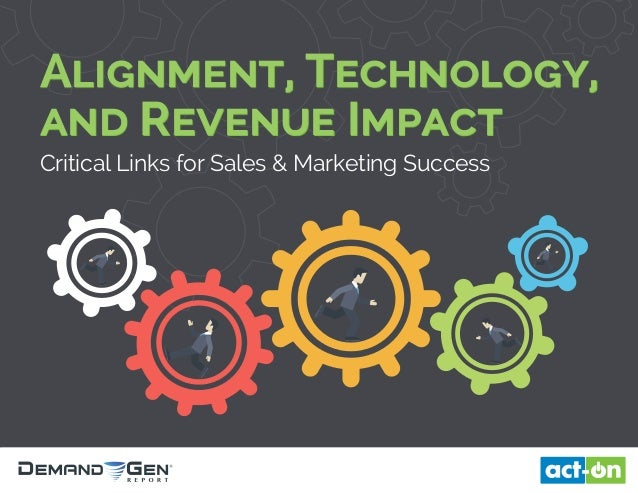 Alignment, Technology, and Revenue Impact Critical Links for Sales & Marketing Success