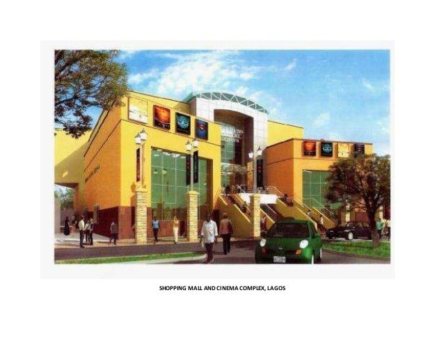 SHOPPING MALL AND CINEMA COMPLEX, LAGOS