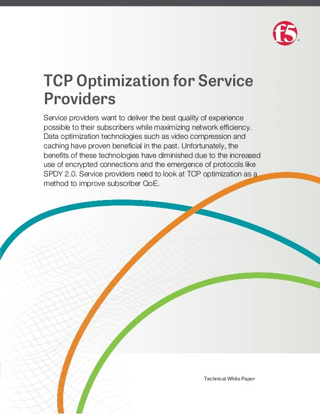 TCP Optimization For Service Providers Want To Deliver The Best Quality Of Experience Possible