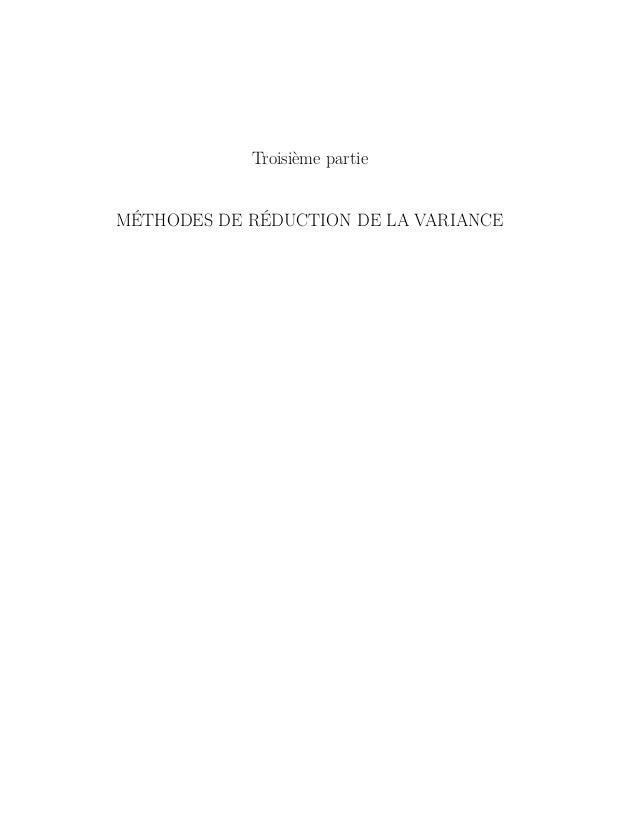 Troisième partie MÉTHODES DE RÉDUCTION DE LA VARIANCE